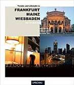 Trend und Lifestyle in Frankfurt, Mainz, Wiesbaden und Umgebung