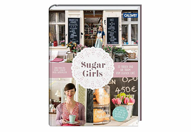 Sugar Girls-©Verlag: Callwey